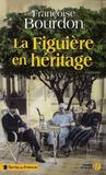 Livres - La figuière en héritage