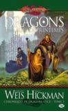 Chroniques de dragonlance t.3 ; dragons d'une aube de printemps