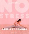 Livres - No Stress Souple Et Tonique