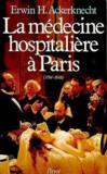 Livres - La medecine hospitaliere a paris
