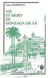 Vie & Mort Gonzaga De Sa