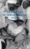 Les Ecoles De Service Social ; 1910-1940