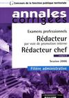 Redacteur par voie de promotion interne, redacteur chef ; categorie b, filiere administrative, session 2006