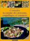 Cuisine des poissons coquillages et crustaces (la)/conn