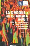 Livres - La drogue ; ou en sommes-nous