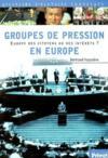 Les groupes de pression en europe