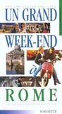 Un Grand Week-End ; Rome
