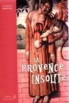 La Provence insolite