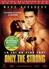 DVD & Blu-ray - Only The Strong - La Loi Du Plus Fort