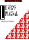 Le Regne Imaginal