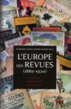 Livres - L'Europe des revues 1880-1920