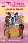 Les Téa sisters t.1 ; le code du dragon