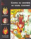 Livres - Contes Du Cimetiere Au Soleil Couchant