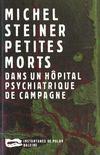 Petites Morts Dans Un Hopital Psychiatrique