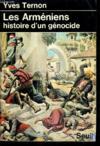 Armeniens, Histoire D'Un Genocide (Les)