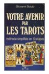 Votre Avenir Par Les Tarots
