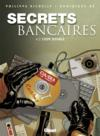 Secrets bancaires t.4 et t.2 ; coup double