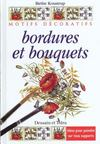 Bordures et bouquets ; idees pour la decoration