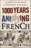 Livres - 1000 Years Of Annoying The French