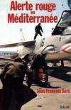 Alerte Rouge En Mediterranee