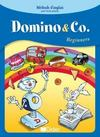 DOMINO AND CO ; domino and co ; beginners