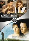 DVD & Blu-ray - Le Come Back + Entre Deux Rives