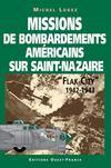 Flak city, 1942-1943 : missions de bombardements américain sur saint-nazaire