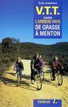 VTT dans l'arrière-pays de Grasse à Menton