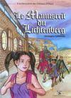 Les aventures d'Aline t.1 ; le manuscrit du Lichtenberg