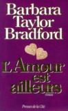 Livres - L'Amour Est Ailleurs