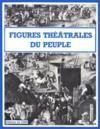 Figures théâtrales du peuple