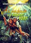 DVD &amp; Blu-ray - A La Poursuite Du Diamant Vert