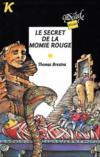 Le secret de la momie rouge