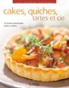 Cakes, quiche, tartes et Cie