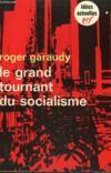Le Grand Tournant Du Socialisme. Collection : Idees N° 204