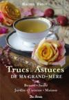 Livres - Les trucs et astuces de ma grand-mre