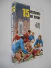 Quinze Histoires De Rugby