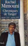 Chroniques de Tanger ; janvier 1994-janvier 1995
