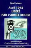 Avril 1945 libere par l'armee rouge