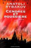 Cendres Et Poussieres - Les Enfants De L'Arbat - Tome 3