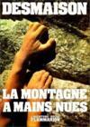 La montagne a mains nues