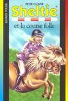 S.O.S. animaux t.418 ; Sheltie et la course folle