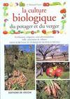 La Culture Biologique Du Potager