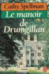 Le Manoir De Drumgillan