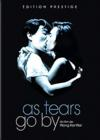 DVD & Blu-ray - As Tears Go By