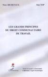 Les grands principes du droit communautaire de travail