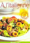 Cuisiner A L' Italienne