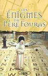 Les Enigmes Du Pere Fouras