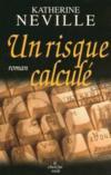Un Risque Calcule
