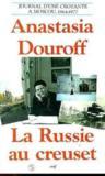 La Russie Au Creuset Journal D Une Croyante A Moscou 1964-1977